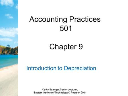 Accounting Practices 501 Chapter 9
