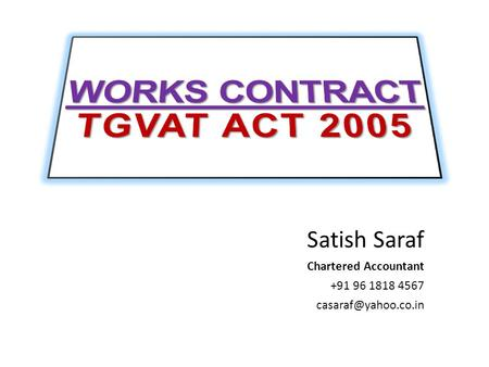 WORKS CONTRACT TGVAT ACT 2005