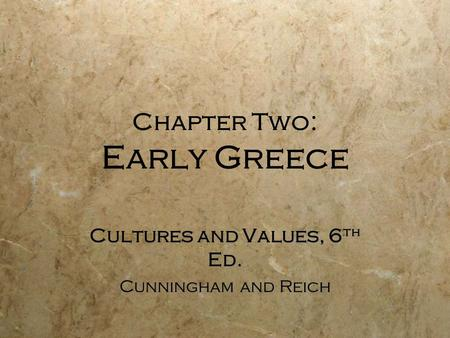Chapter Two: Early Greece