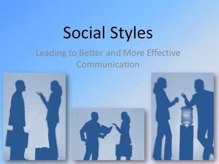 Leading to Better and More Effective Communication