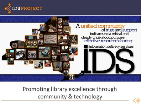 Promoting library excellence through community & technology.