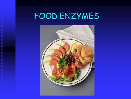 FOOD ENZYMES. What is an enzyme? A biological catalyst that promotes and speeds up a chemical reaction without itself being altered in the process. A.