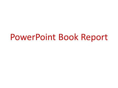PowerPoint Book Report