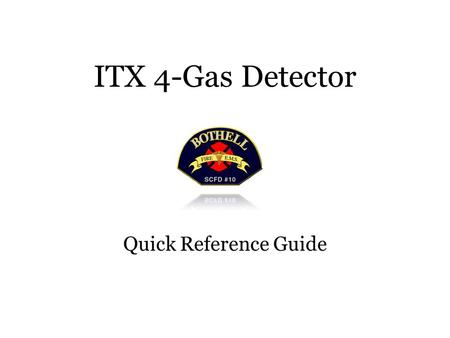 ITX 4-Gas Detector Quick Reference Guide. Case:Type 304 Stainless Steel,.024 (.61mm) thick Dimensions:4.75 X 3.2 X 1.68 (121mm X 81mm X 43mm) Weight:18.5.