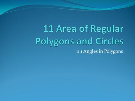 11 Area of Regular Polygons and Circles