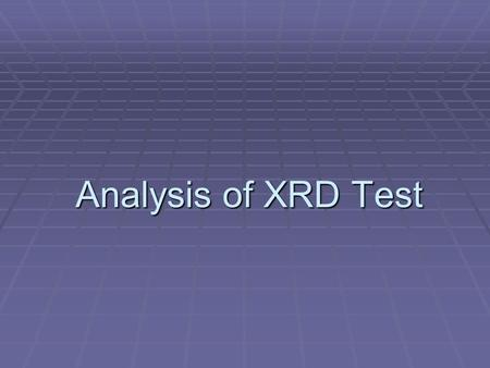 Analysis of XRD Test.