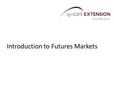 Introduction to Futures Markets. History  The first U.S. futures exchange was the Chicago Board of Trade (CBOT), formed in 1848.  Other U.S. exchanges.