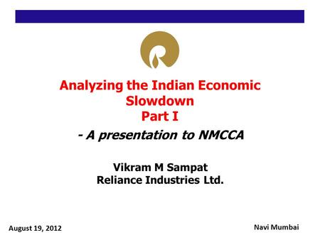 Analyzing the Indian Economic Slowdown Part I