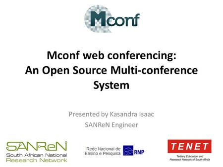 Mconf web conferencing: An Open Source Multi-conference System