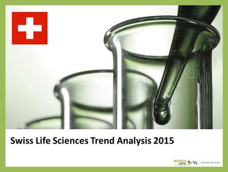 Swiss Life Sciences Trend Analysis 2015. About Us The following statistical information has been obtained from Biotechgate. Biotechgate is a global, comprehensive,