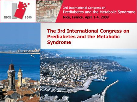 The 3rd International Congress on Prediabetes and the Metabolic Syndrome.