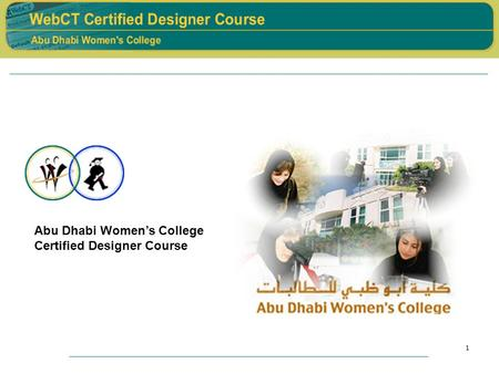 1 Abu Dhabi Women's College Certified Designer Course.