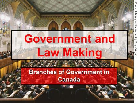 Government and Law Making