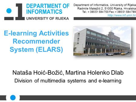 E-learning Activities Recommender System (ELARS)