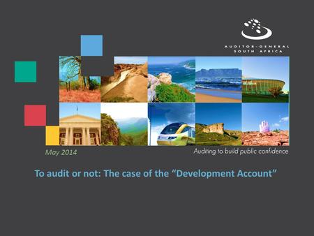 "To audit or not: The case of the ""Development Account"" May 2014."