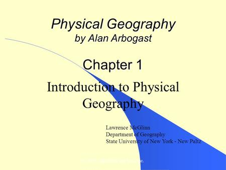 Physical Geography by Alan Arbogast Chapter 1