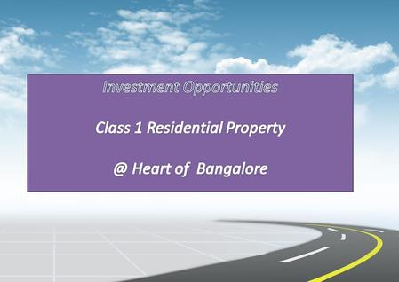 Proposed Building. Location Advantages Located between Mysore road and Magadi road - Vijaynagar on the north, Bangalore University and the posh Chandra.