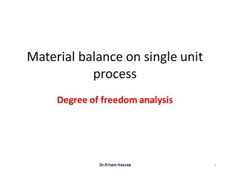 Material balance on single unit process