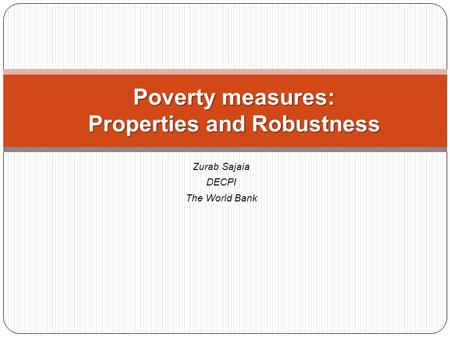 Poverty measures: Properties and Robustness