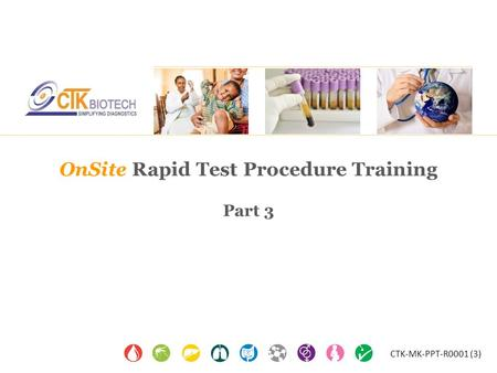 OnSite Rapid Test Procedure Training Part 3 CTK-MK-PPT-R0001 (3)