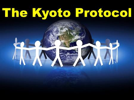 The Kyoto Protocol. The Kyoto Protocol is an international agreement setting targets for industrialised countries to cut their greenhouse gas emissions.