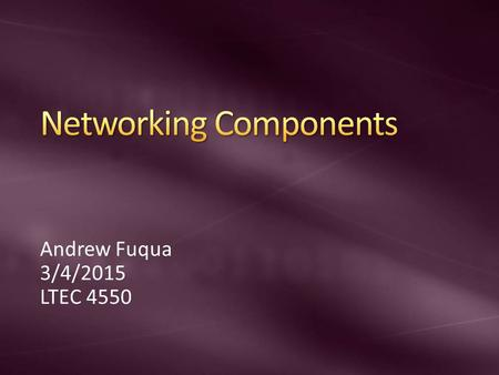 Andrew Fuqua 3/4/2015 LTEC 4550. A network HUB is a device that is used to link multiple devices over a network. The HUB is not a great choice when shopping.