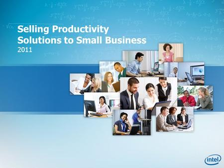 Selling Productivity Solutions to Small Business 2011.