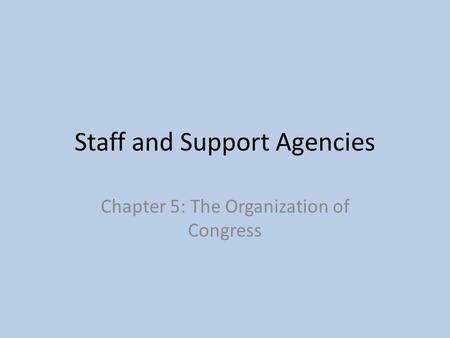 Staff and Support Agencies