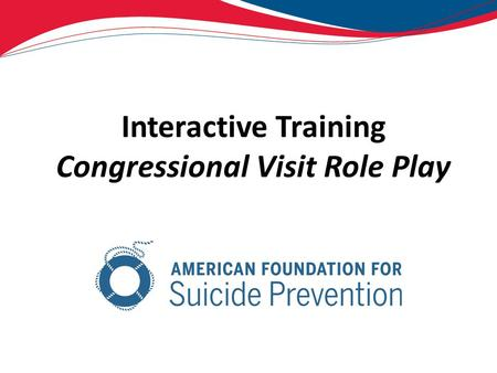 Interactive Training Congressional Visit Role Play.