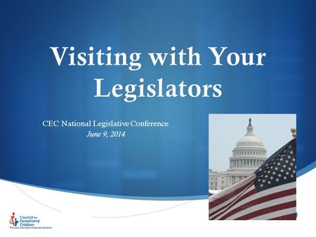  CEC National Legislative Conference June 9, 2014.