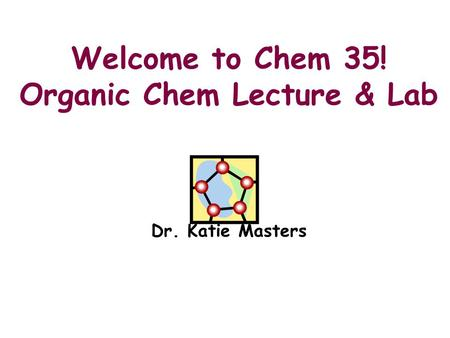 lecture in organic chem Open chemistry open chemistry through lecture videos and ancillary materials in 2009 we filmed the first quarter of organic chemistry (chem 51a.
