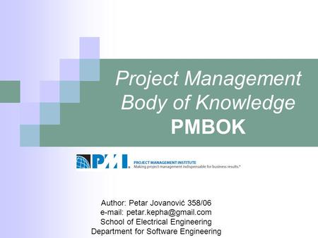 Project Management Body of Knowledge PMBOK