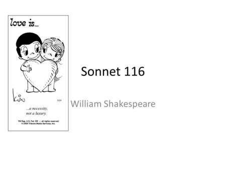 Sonnet 116 William Shakespeare.
