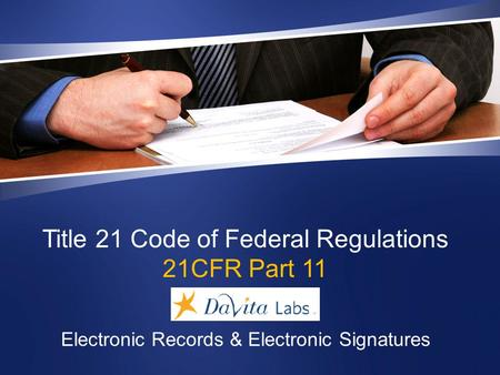 Title 21 Code of Federal Regulations 21CFR Part 11