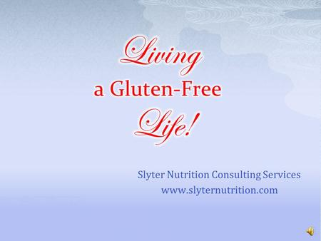 Slyter Nutrition Consulting Services www.slyternutrition.com.