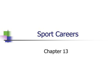 Sport Careers Chapter 13.