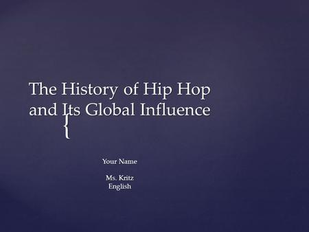 Rap and Hip Hop Resources: Introduction