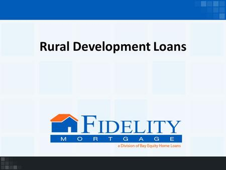 Rural Development Loans. What is a RD Loan? A government insured home loan that allows you to purchase a home with NO money down if the home and the borrower.