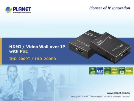HDMI / Video Wall over IP with PoE IHD-200PT / IHD-200PR.