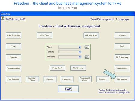 Freedom – the client and business management system for IFAs Main Menu.