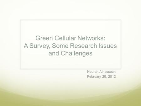 Green Cellular Networks: A Survey, Some Research Issues and Challenges