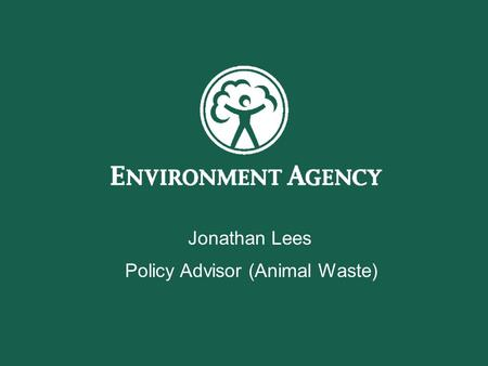 Welcome to the Environment Agency PowerPoint template. This version is intended for EXTERNAL use. In order to comply with corporate standards please leave.