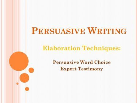 persuasive essay elaboration