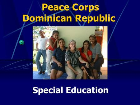 Peace Corps Dominican Republic Special Education.