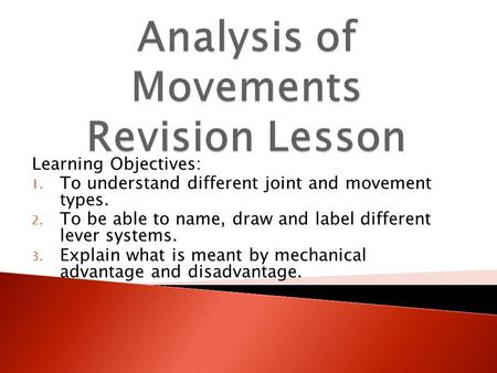 Analysis of Movements Revision Lesson