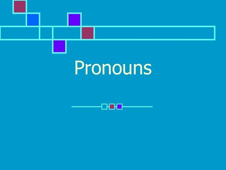 Pronouns. What is a pronoun? A pronoun is a word that is used in place of one or more nouns or pronouns.