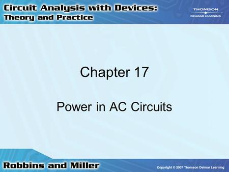Chapter 17 Power in AC Circuits.