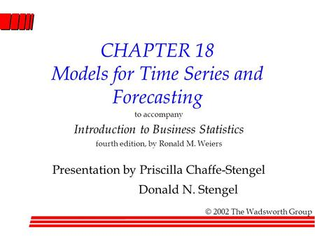CHAPTER 18 Models for Time Series and Forecasting
