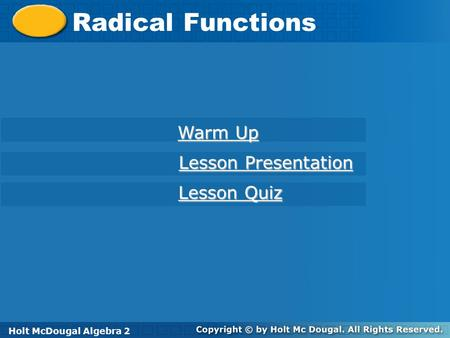 Radical Functions Warm Up Lesson Presentation Lesson Quiz
