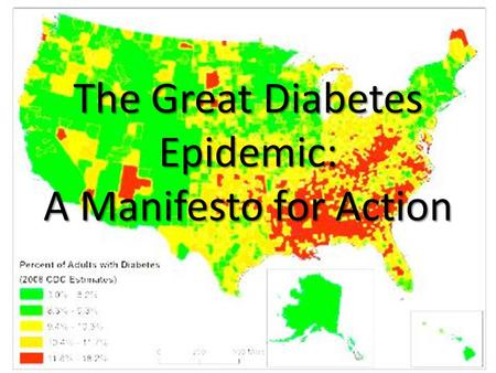 The Great Diabetes Epidemic: A Manifesto for Action.